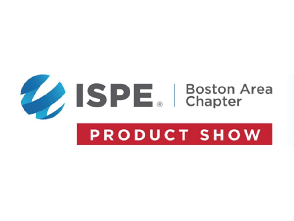 SHOW - ISPE Boston Product Show